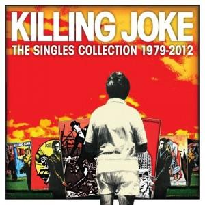 KILLING JOKE-SINGLES COLLECTION 1979 - 2012