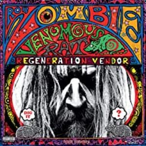 ROB ZOMBIE-VENOMOUS RAT REGENERATION VENDOR