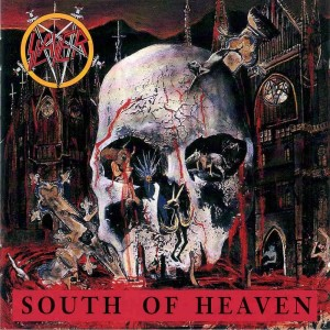SLAYER-SOUTH OF HEAVEN