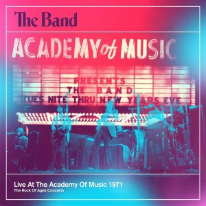 BAND-LIVE AT THE ACADEMY OF MUSIC 1971