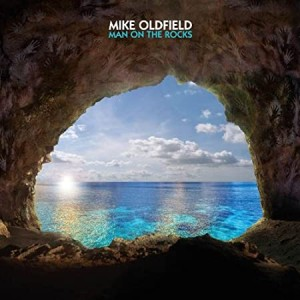 MIKE OLDFIELD-MAN ON THE ROCKS