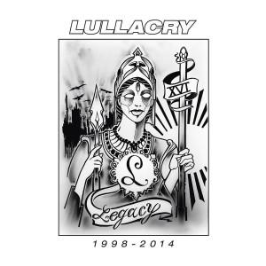 LULLACRY-LEGACY 1998 - 2014