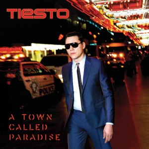 TIESTO-A TOWN CALLED PARADSE