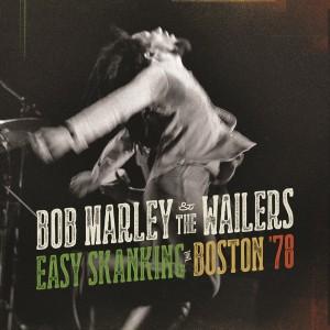 BOB MARLEY & THE WAILERS-EASY SKANKING IN BOSTON ´78