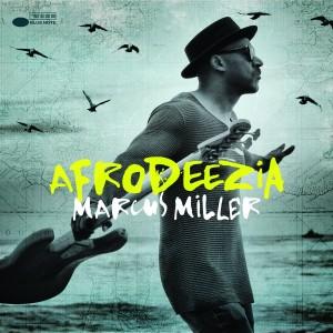 MARCUS MILLER-AFRODEEZIA