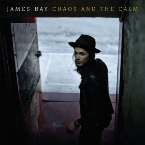 JAMES BAY-CHAOS AND THE CALM