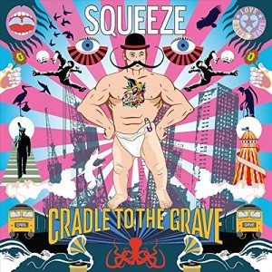SQUEEZE-CRADLE TO THE GRAVE