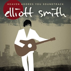 ELLIOTT SMITH-HEAVEN ADORES YOU SOUNDTRACK