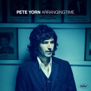 PETE YORN-ARRANGING TIME