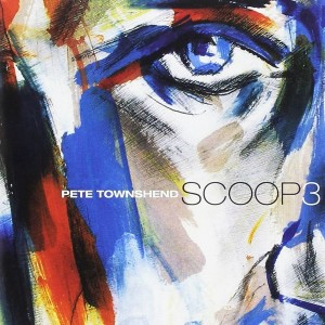 PETE TOWNSHEND-SCOOP 3
