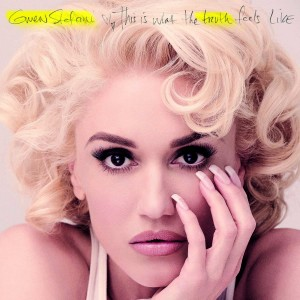 GWEN STEFANI-THIS IS WHAT THE TRUTH FEELS LIKE DLX