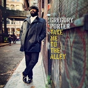 GREGORY PORTER-TAKE ME TO THE ALLEY DLX