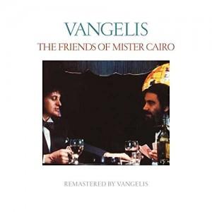 JON & VANGELIS-THE FRIENDS OF MISTER CAIRO (2016 REMASTER)
