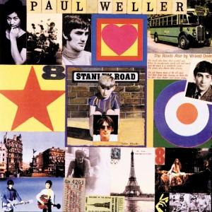 PAUL WELLER-STANLEY ROAD