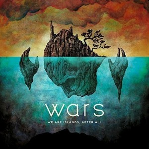 WARS-WE ARE ISLANDS, AFTER ALL