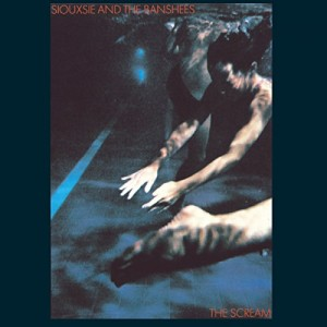 SIOUXSIE AND THE BANSHEES-THE SCREAM