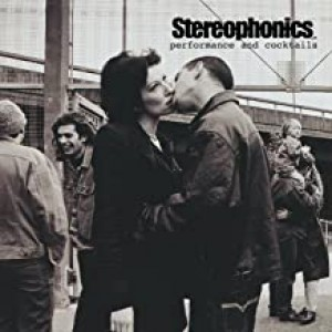 STEREOPHONICS-PERFORMANCE AND COCKTAILS