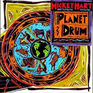 MICKEY HART-PLANET DRUM