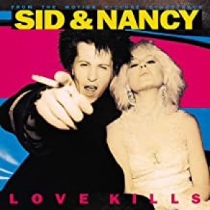 VARIOUS ARTISTS-SID & NANCY: LOVE KILLS