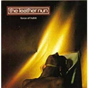 LEATHER NUN-FORCE OF HABIT