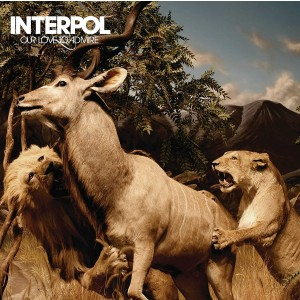 INTERPOL-OUR LOVE TO ADMIRE