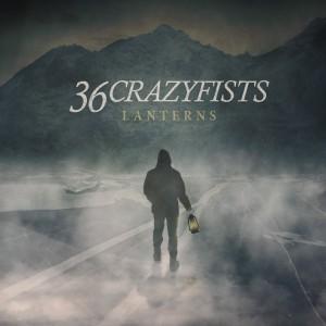 36 CRAZYFISTS-LANTERNS