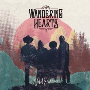 WANDERING HEARTS-WILD SILENCE