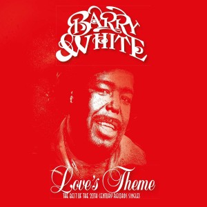 BARRY WHITE-LOVE´S THEME: THE BEST OF THE 20TH CENTURY RECORDS SINGLES