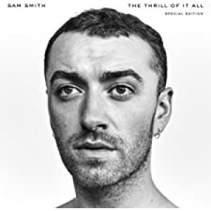 SAM SMITH-THE THRILL OF IT ALL