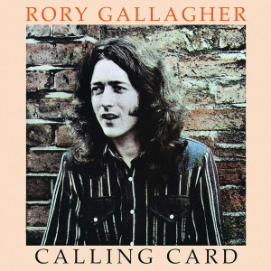 RORY GALLAGHER-CALLING CARD