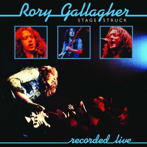 RORY GALLAGHER-STAGE STRUCK