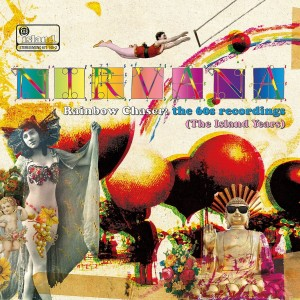 NIRVANA-RAINBOW CHASER: THE 60S RECORDINGS (THE ISLAND YEARS)