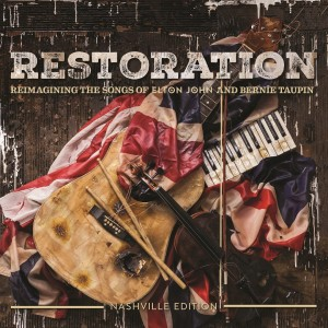 VARIOUS ARTISTS-RESTORATION: THE SONGS OF ELTON JOHN AND BERNIE TAUPIN