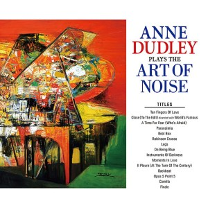 ANNE DUDLEY-PLAYS THE ART OF NOISE