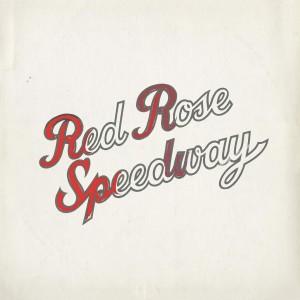 PAUL MCCARTNEY & WINGS-RED ROSE SPEEDWAY
