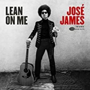 JOSÉ JAMES-LEAN ON ME