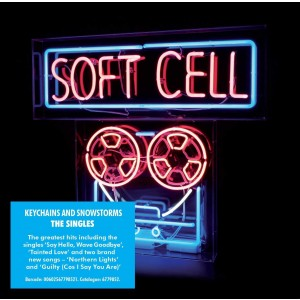 SOFT CELL-THE SINGLES – KEYCHAINS & SNOWSTORMS