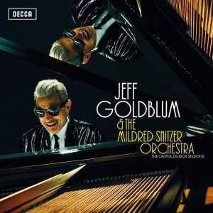 JEFF GOLDBLUM & THE MILDRED SNITZER ORCHESTRA-THE CAPITOL STUDIOS SESSIONS