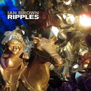 IAN BROWN-RIPPLES
