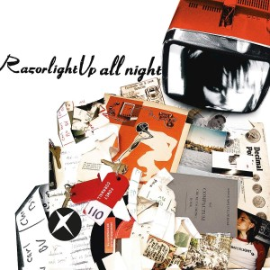 RAZORLIGHT-UP ALL NIGHT