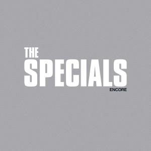 SPECIALS-ENCORE DLX