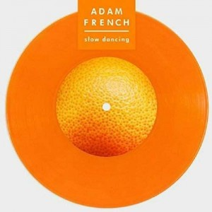 """ADAM FRENCH-THE BACK FOOT AND THE RAPTURE 7"""" (RSD 2019)"""