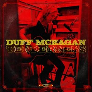 DUFF MCKAGAN-TENDERNESS