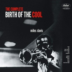 MILES DAVIS-THE COMPLETE BIRTH OF THE COOL