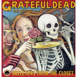 GRATEFUL DEAD-THE BEST OF: SKELETONS FROM THE CLOSET