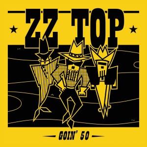 ZZ TOP-GOIN´ 50