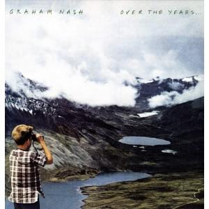 GRAHAM NASH-OVER THE YEARS