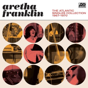 ARETHA FRANKLIN-THE ATLANTIC SINGLES COLLECTION 1967-1970