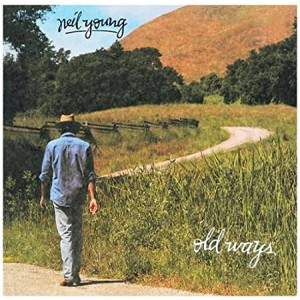 NEIL YOUNG-OLD WAYS
