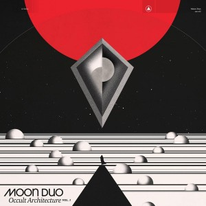 MOON DUO-OCCULT ARCHITECTURE VOL.1